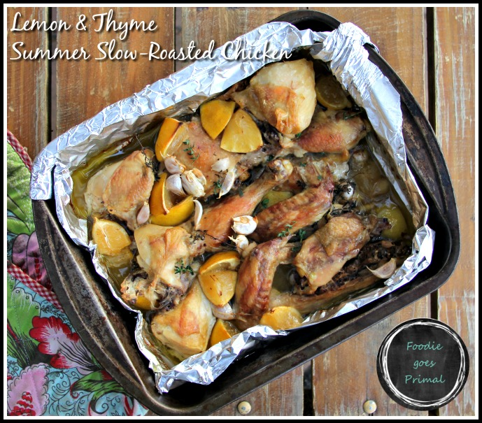 slow roasted lemon & thyme chicken
