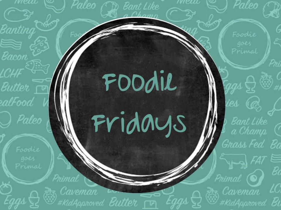 Foodie Fridays - LCHF Kids